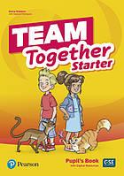 Team Together Starter Pupil's Book with Digital Resources Pack
