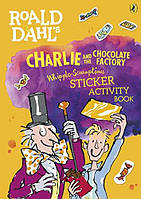 Roald Dahl's Charlie and the Chocolate Factory Sticker Activity book