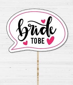 "Табличка для фотосессии ""Bride to be!"""