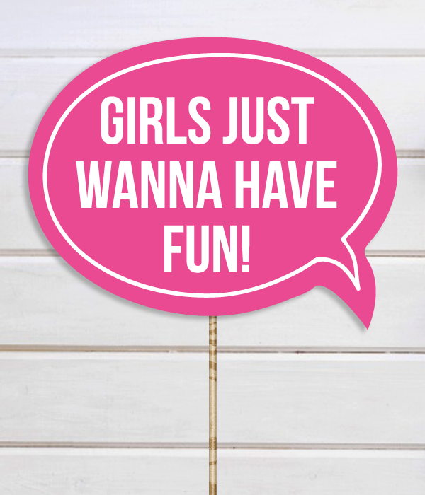 "Табличка для фотосессии ""Girls just wanna have fun"""