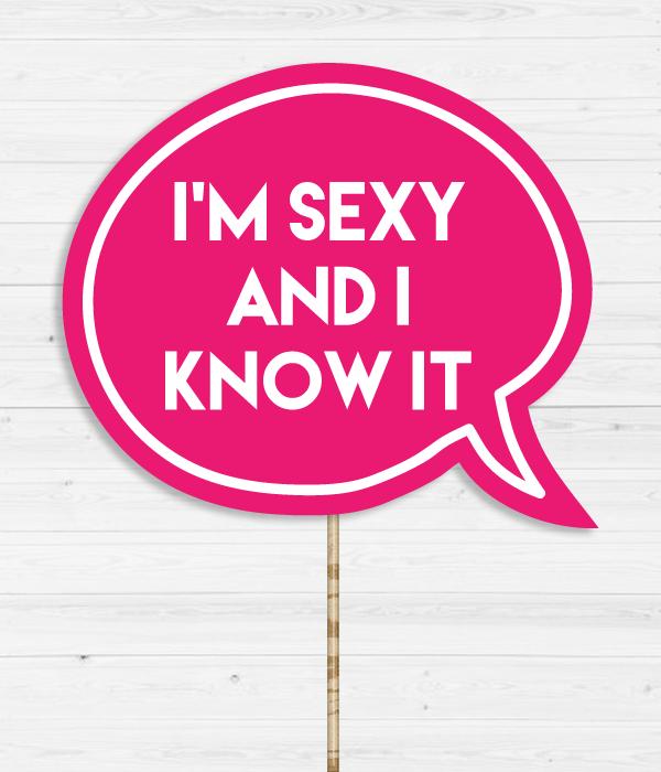 "Табличка для фотосессии ""I'm sexy and i know it"""