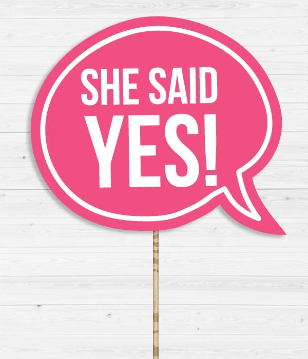"""Табличка для фотосессии """"She said YES!"""""""