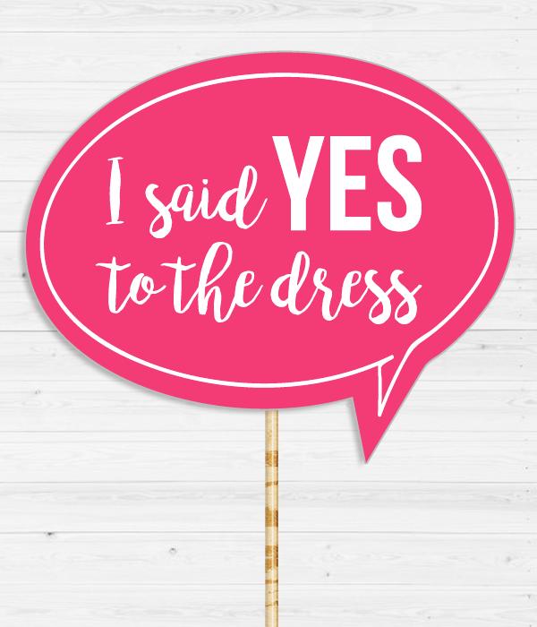 """Табличка для фотосессии """"I said YES to the dress"""""""