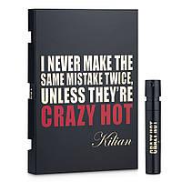 Kilian I Never Make The Same Mistake Twice, Unless They're Crazy Hot Парфюмированная вода (пробник) 1.2ml