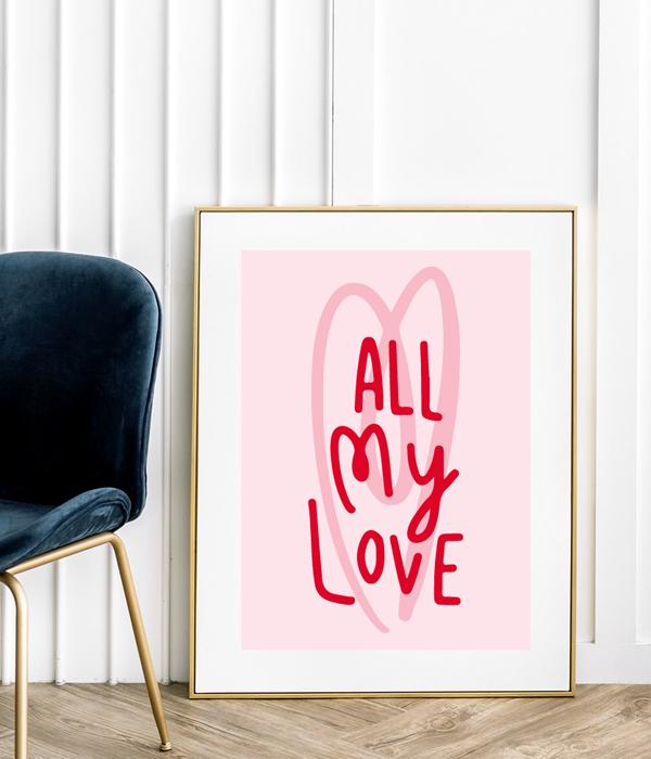 "Постер ""ALL MY LOVE"""
