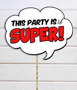 "Табличка для фотосессии ""This party is SUPER!"""