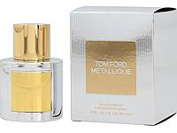 Парфюмерная вода Tom Ford Metallique 50ml (Euro), фото 1