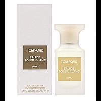 Туалетна вода Tom Ford Eau De Soleil Blanc унісекс 50ml (Euro)