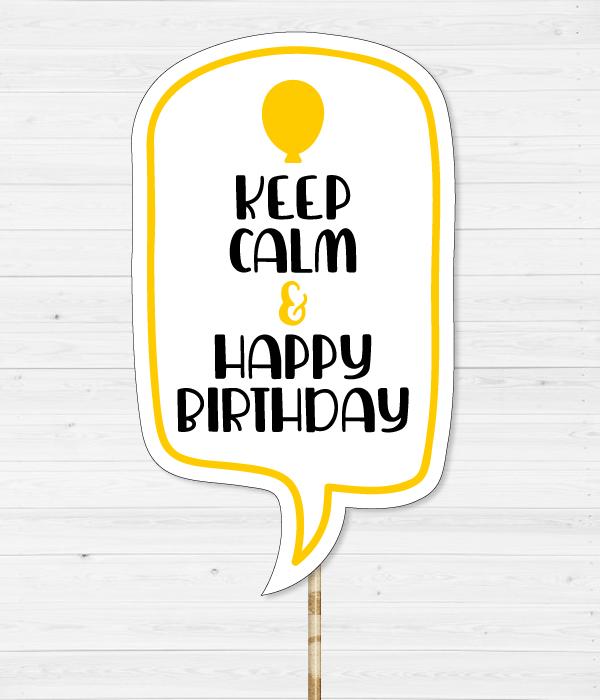 "Табличка для фотосессии ""Keep Calm & Happy Birthday"""