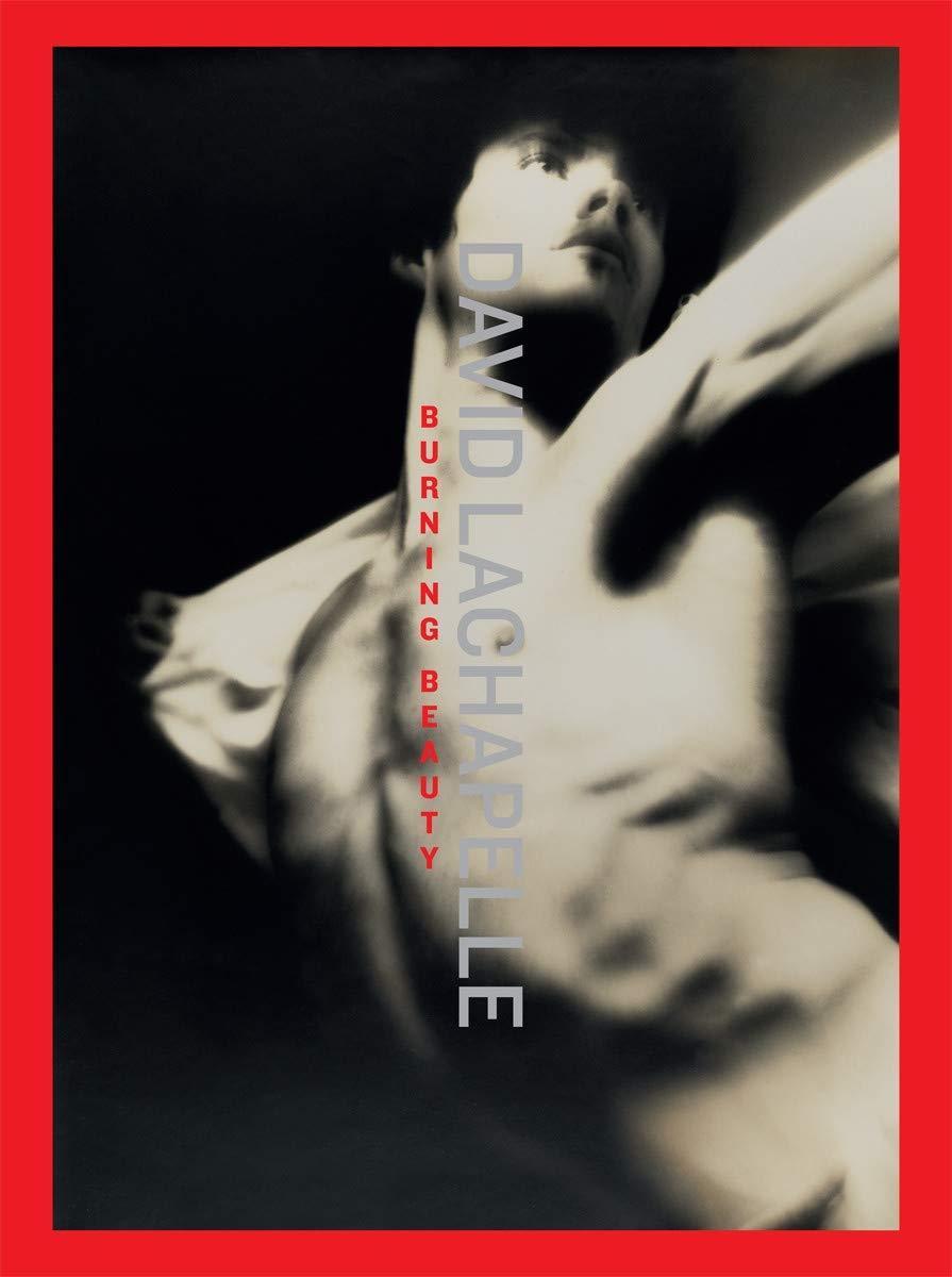 Книга David LaChapelle : Burning Beauty.