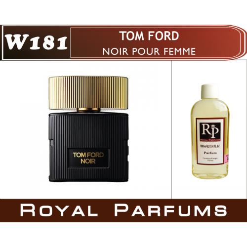 Духи на разлив Royal Parfums W-181 «Noir Pour Femme» от Tom Ford