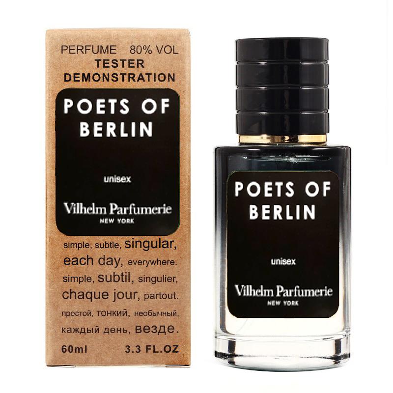 Vilhelm Parfumerie Poets Of Berlin TESTER LUX, унисекс, 60 мл