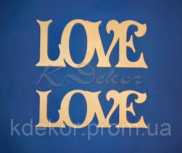 Слово LOVE №1 (длина 40см,высотой 17,8см.) заготовка для декора