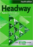 New Headway 4th Ed Beginner: Workbook with Key & iChecker CD Pack