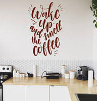 Вінілова наклейка Прокинься! (Текст wake up and smell to the coffee запах кави) матова 620х970 мм, фото 1