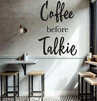 Вінілова наклейка COFFEE BEFORE TALKIE (кава текст напису декор для кав'ярні) матова 450х640 мм, фото 1