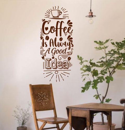Виниловая наклейка Coffee is always a good idea (кофе всегда отличная идея) матовая 420х970 мм