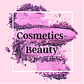 """Cosmetics-Beauty"""