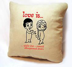 """ПОДУШКА ИЗ СЕРИИ """"LOVE IS..."""" 02"""