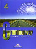Учебник с ответами «Grammarway», уровень 4, Jenny Dooley | Exspress Publishing