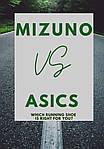 Mizuno или Asics? Какие кроссовки купить?