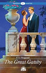 Книга The Great Gatsby. (Рівень В1). Автор - Фіцджеральд Ф. С. (Антологія)