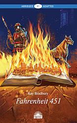 Книга Fahrenheit 451. (Рівень В1). Автор - Бредбері Р. (Антологія)