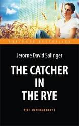 Книга The Catcher in the Rye (Pre-Intermediate). Автор - Селінджер Дж. (Антологія)