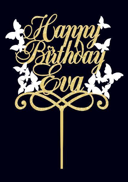 Топпер Happy BIrthday Eva   Индивидуальный топпер с именем   Топпер на торт с бабочками
