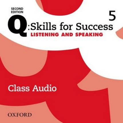 Q: Skills for Success Second Edition. Listening and Speaking 5 Class Audio, фото 2