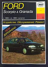 FORD SCORPIO & GRANADA Моделі 1985-1993 рр. Пристрій • Обслуговування • Ремонт