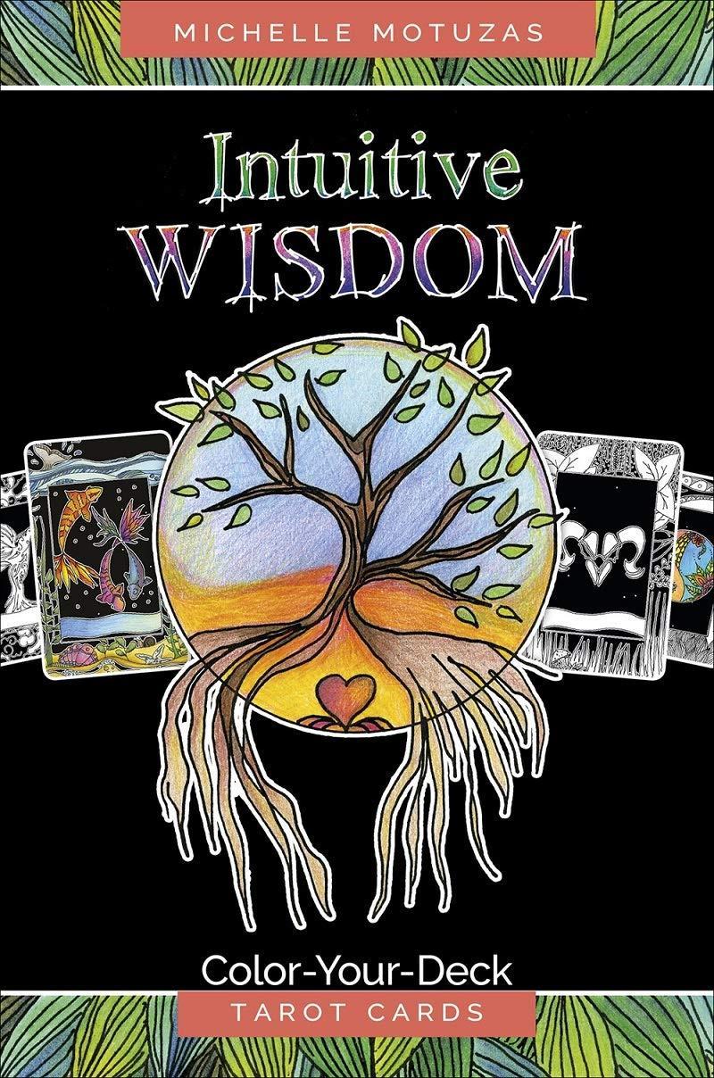 Intuitive Wisdom: Color-Your-Deck Tarot Cards/ Интуитивная Мудрость