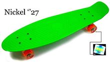 Penny Board Nickel 27.Green. Світяться колеса