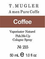 Масляная парфюмерия на разлив для мужчин 215 «A*Men Pure Coffee Thierry Mugler»
