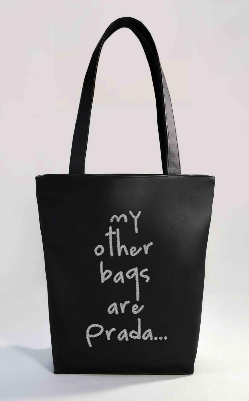 "Жіноча сумка ""My other bags are Prada"" Б341 - чорна"