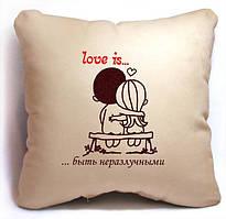 """Подушка з серії """"Love is..."""""""