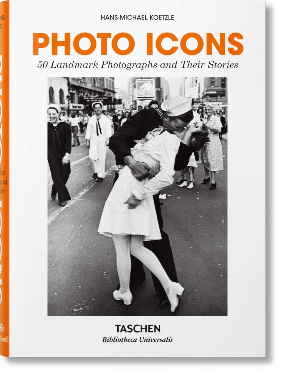 Известные фотографы. Photo Icons. 50 Landmark Photographs and Their Stories. Hans-Michael Koetzle