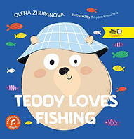 Книга для детей Teddy loves fishing