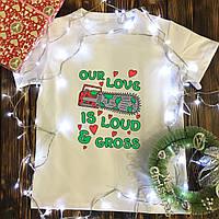 Чоловіча футболка з принтом - Our love is loud&gross
