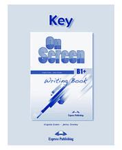 Ответы On screen B1+ Writing Book Key