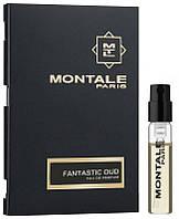 Пробник Montale Fantastic Oud 2 ml
