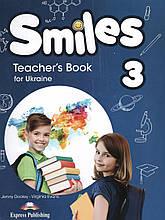 Книга для учителя Smiles for Ukraine 3 Teacher's Book