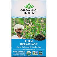 Organic India, Чай з базиліком Holy Basil, чай Breakfast Tea, 18 пакетиків для заварювання, 1,08 унції (30,6