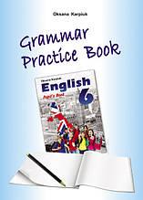 Робочий зошит з граматики «Grammar Practice Book» до підручника «Англійська мова» для 6 класу Карпюк