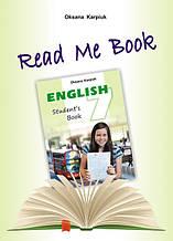 Книга для домашнього читання «Read me book» англійською мовою для учнів до підручника для 7 класу Карпюк