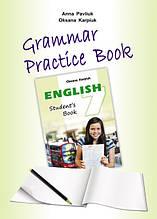 Робочий зошит з граматики «Grammar Practice Book» до підручника «Англійська мова» для 7 класу Карпюк