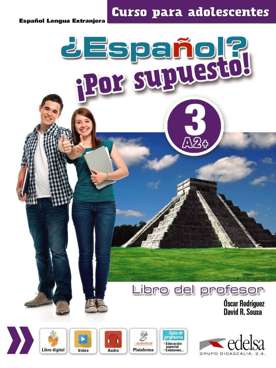 ¿Español? Por supuesto! Libro del profesor 3 (+ CD-ROM)