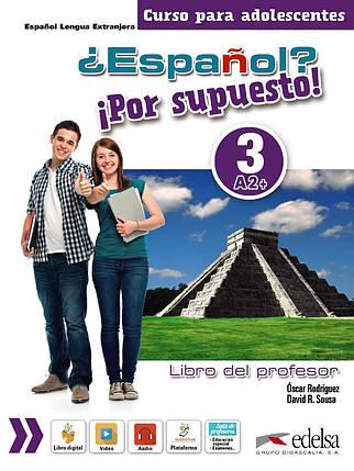 ¿Español? Por supuesto! Libro del profesor 3 (+ CD-ROM), фото 2