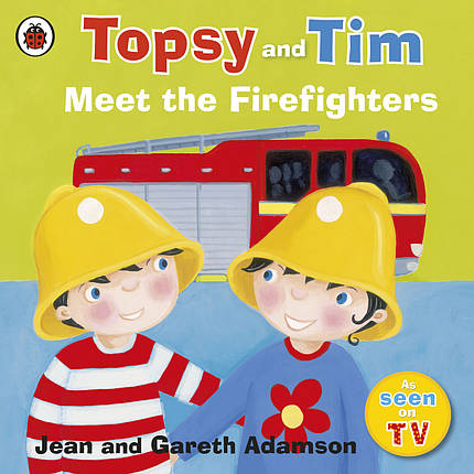 Topsy and Tim. Meet the Firefighters, фото 2