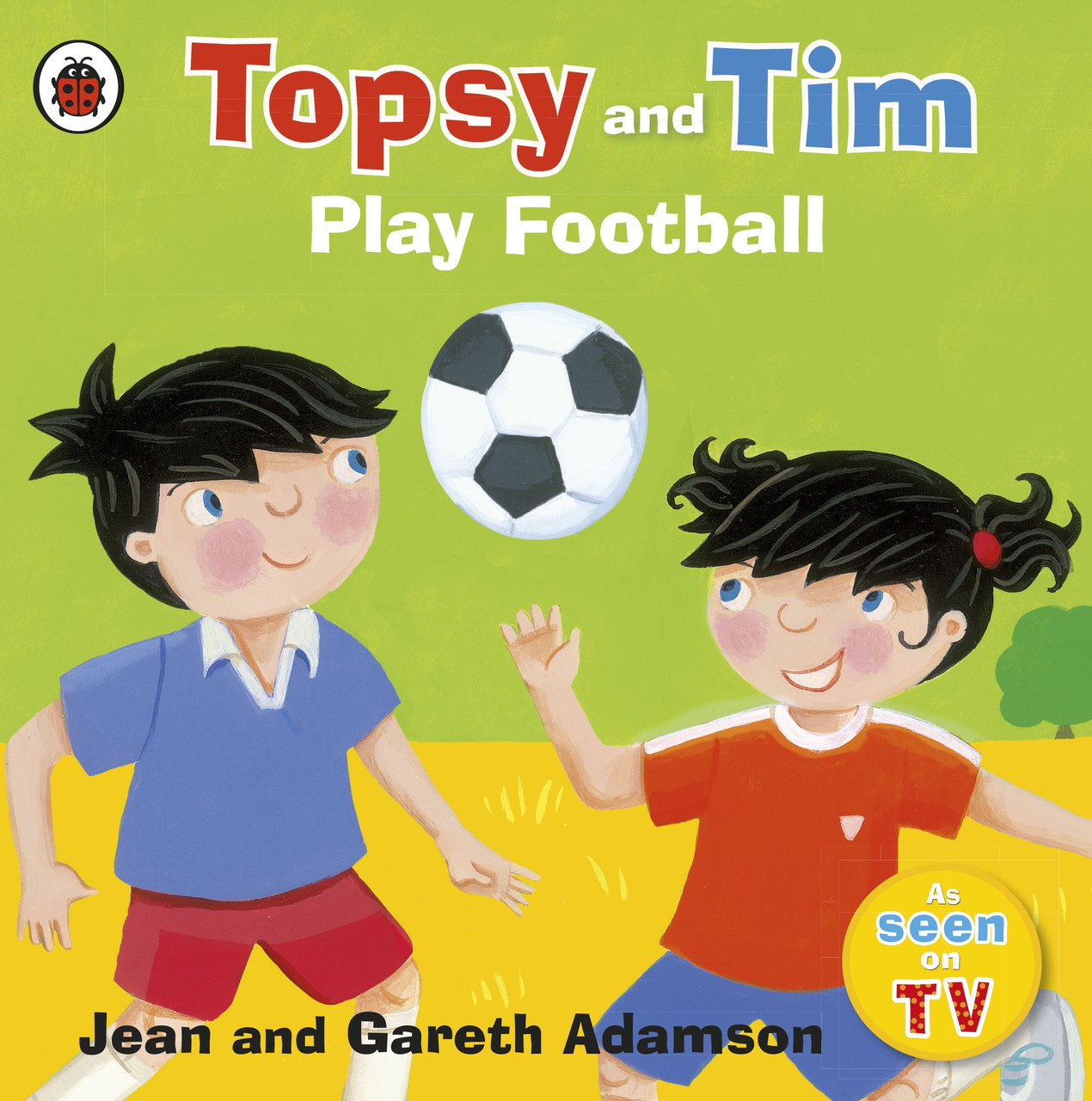 Topsy and Tim. Play Football